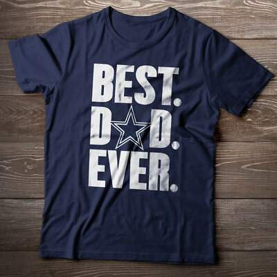 Dallas Cowboys TShirt Best Dad Ever Tailgate game day Shirt Jersey Dak