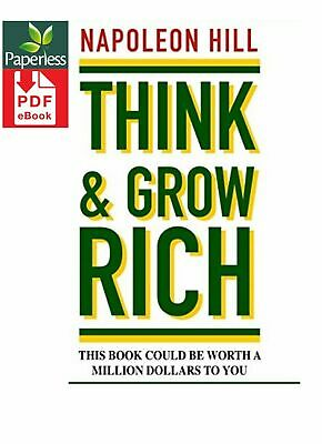 Think and Grow Rich by Napoleon Hill D I G I T A L DELIVERY        E - B 0 0 K