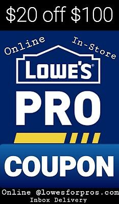 4 x LOWES 20 OFF 100 COUPONi PRINTABLE EXP 409 IN-STOREONLINE LOWESFORPROS