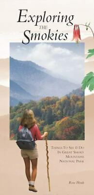 Exploring the Smokies Things to See - Do in Great Smoky Mountains National Park