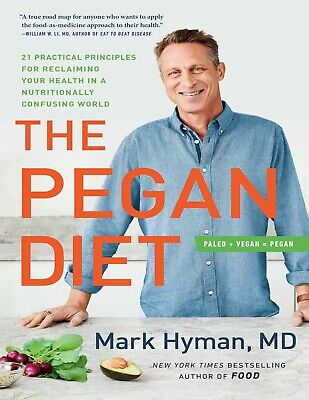 The Pegan Diet by Dr- Mark Hyman MD