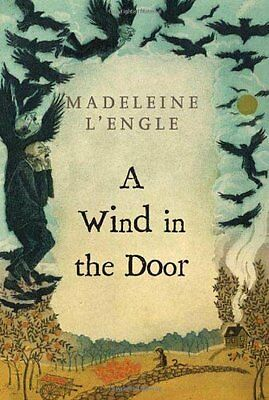 A Wind in the Door A Wrinkle in Time Quintet by Madeleine LEngle