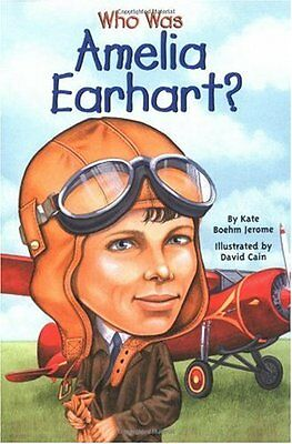 Who Was Amelia Earhart by Kate Boehm Jerome