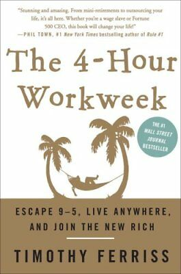The 4-Hour Workweek Escape 9-5 Live Anywhere an