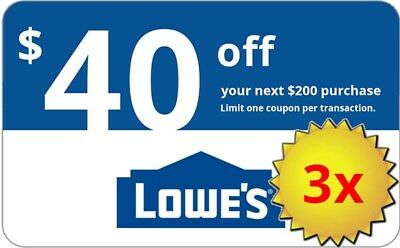 THREE 3x Lowes 40 OFF 200 Lowes-Coupons- IN-STORE-ONLINE-Delivery in 1-min