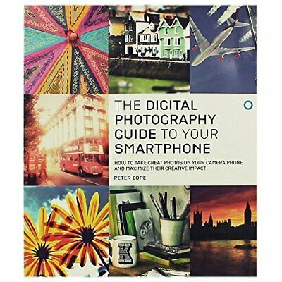 The Smartphone Photography Guide by Peter Cope Book The Fast Free Shipping