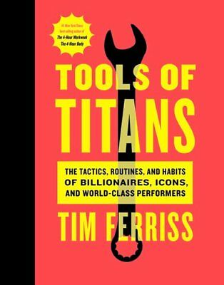 Tools of Titans The Tactics Routines and Habits of Billionaires e-Book