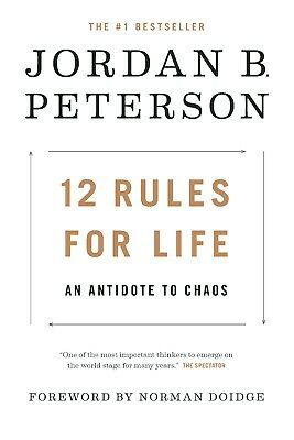 12 Rules for Life  An Antidote to Chaos by Jordan Peterson 2018