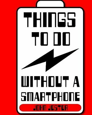 Things To Do Without a Smartphone by Jester, John Book The Fast Free Shipping