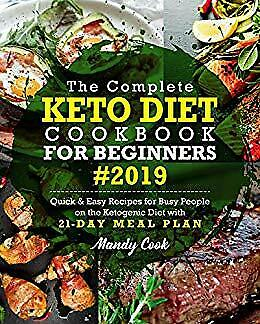 The Complete Keto Diet Cookbook For Beginners 2019 E-ß00K PÐF  EPUβ Кindle