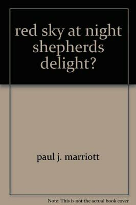 red sky at night shepherds delight by Marriott Paul J- Book The Fast Free