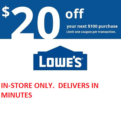 LOOK ONE 1X 20 off 100 Lowes 1coupon IN STORE ONLY