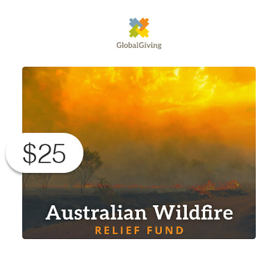 25 Charitable Donation For Australian Wildfire Relief Fund