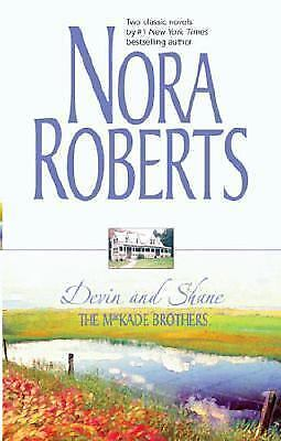 Devin and Shane  The Heart of Devin Mackade by Nora Roberts