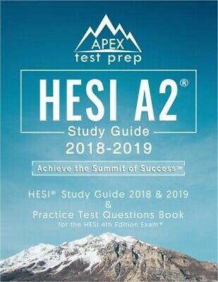 Hesi A2 Study Guide 2018 - 2019 Hesi Study Guide 2018 - 2019 and Practice Test