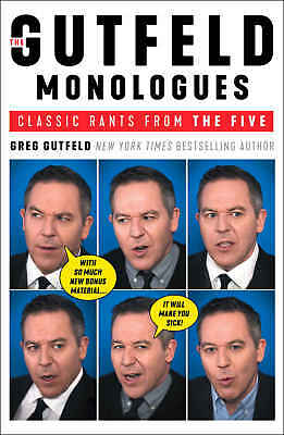 The Gutfeld Monologues by Greg Gutfeld eBooks 2018