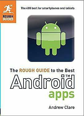 Best Android Apps - The Rough Guide : The 300 Best for Smartphones and Tablets