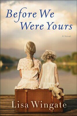 Before We Were Yours by Lisa Wingate E-book PDF ⭐⭐⭐⭐⭐