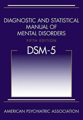 Diagnostic and Statistical Manual of Mental Disorders DSM-5®  Edition 5-