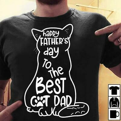 Happy Fathers Day To The Best Cat Dad Men T-Shirt 100 Cotton Black M-3XL
