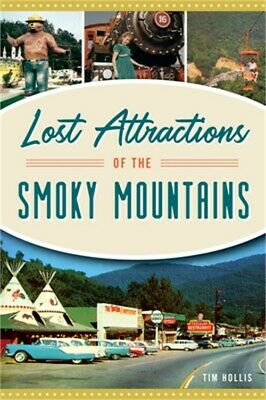 Lost Attractions of the Smoky Mountains Paperback or Softback