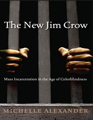 ✅The New Jim Crow Mass Incarceration in the Age of Colorblindness✅