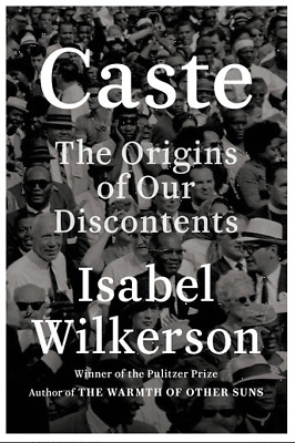 Caste  The Origins of Our Discontents by Isabel Wilkerson 2020