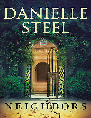 Neighbors A Novel by Danielle Steel