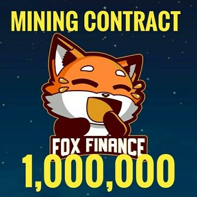 1000000 Fox Finance FOX Token Coins - Mining Contract - Crypto Currency