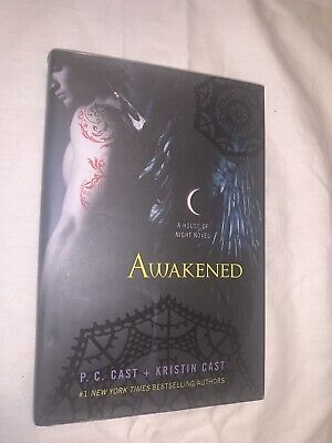 House of Night Novels Ser- Awakened by Kristin Cast and P- C- Cast 2011-