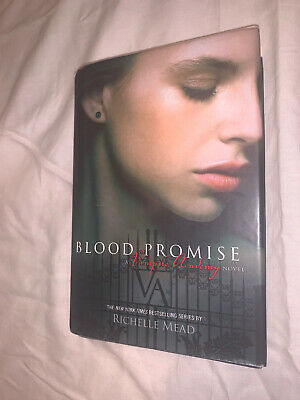 Vampire Academy Ser- Blood Promise by Richelle Mead Hardcover