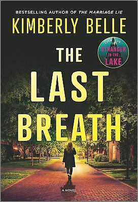 The Last Breath A Novel Mass Market Paperbound Kimberly Belle