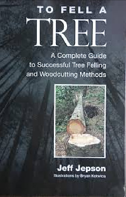 To Fell a Tree A Complete Guide to Successful Tree Felling