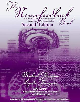 The Neurofeedback Book 2nd edition  donated by AAPB
