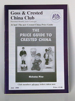 Goss - Crested China Club - Illustrated Monthly Catalogue July 2000