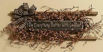 Primitive Decor I Do Everything Better With Coffee Ladder Black
