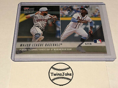 2018 Topps NOW MLB 333 Major League Baseball Players Celebrate Fathers Day