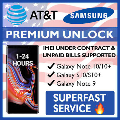 AT-T PREMIUM UNLOCK CODE SERVICE FOR AT-T SAMSUNG GALAXY S10 S10- S10e NOTE 9 J7