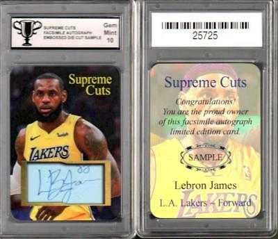 LeBron James Lakers SUPREME CUTS FACS Autograph EMBOSSED SAMPLE GRADED 10 T