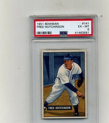 1951 Bowman PSA 6- 141 Fred Hutchinson-Nicely centeredStain Free back