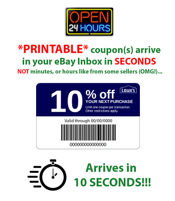 Lowes 10 Off PRINTABLE  1Coupon  10 Seconds Delivery  Use In Store or Online