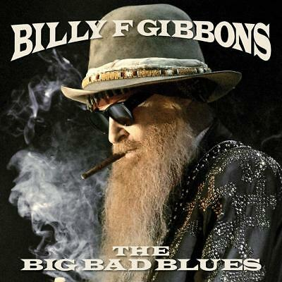 CD Billy F Gibbons - The Big Bad Blues 2018 zz top   FAST FREE U-S SHIPPING