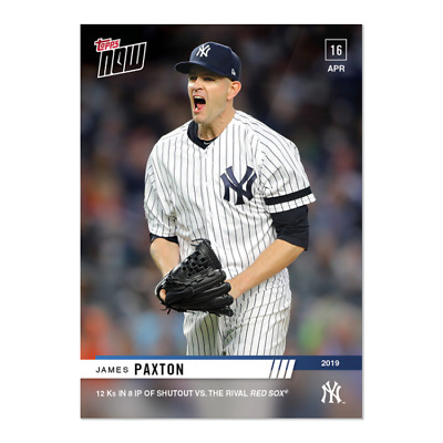 2019 Topps NOW 96 James Paxton New York Yankees 4-16-19
