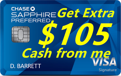 Chase Sapphire Preferred Credit Card 60K Points Referral- Extra 105 from me