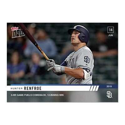 2019 Topps NOW 379 Hunter Renfroe San Diego Padres 6-14-19
