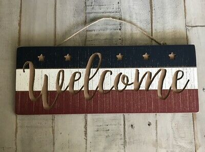 Fourth Of July Red White And Blue Welcome Sign