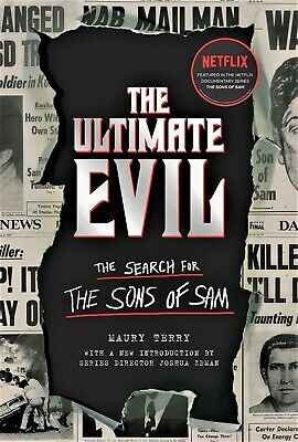 New The Ultimate Evil The Search for the Sons of Sam Paperback Book Maury Terry