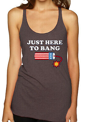 Just Here to Bang Funny 4th of July American Pride Tri-Blend Racerback Tank Top