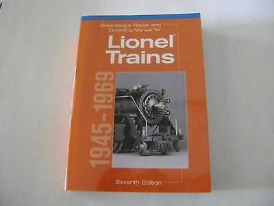 Greenbergs Repair and Operating Manual for Lionel Trains 1945-1969  7th edit-