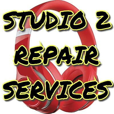 SERVICE Beats by Dre Studio 2 WIRED  WIRELESS REPAIR SERVICES